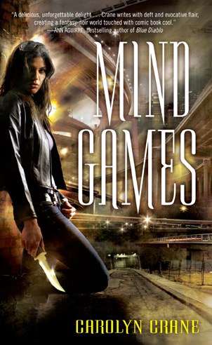 Mind Games - Carolyn Crane - Disillusionists Trilogy - Disillusionist