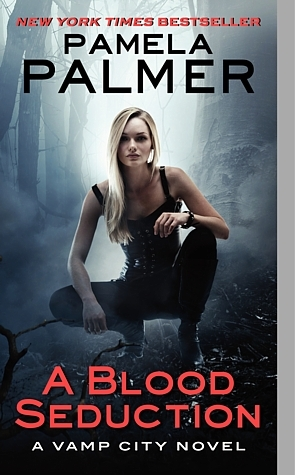 a blood seduction vamp city pamela palmer