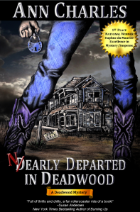 Nearly Departed in Deadwood Ann Charles Deadwood Mysteries Book 1
