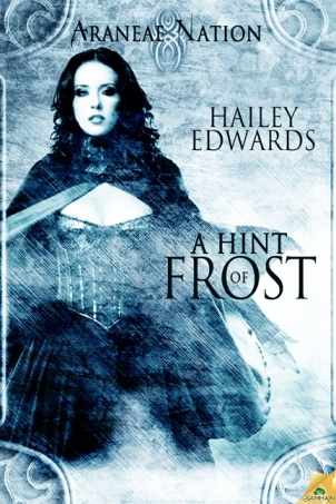 Hint of Frost by Hailey Edwards, araneae nation