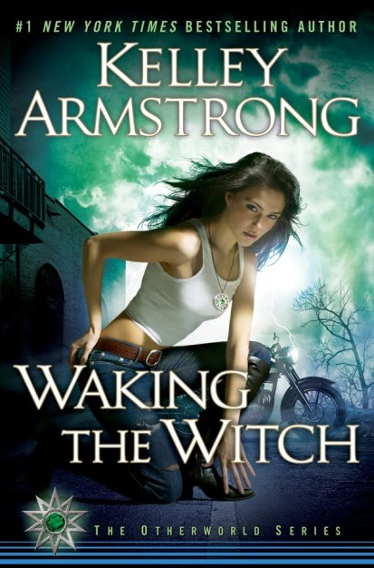 WAKING the Witch kelley armstrong